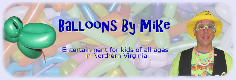 Balloons By Mike: Entertainment for kids of all ages in Northern Virginia